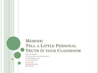 Memoir: Tell a Little Personal Truth in your Classroom