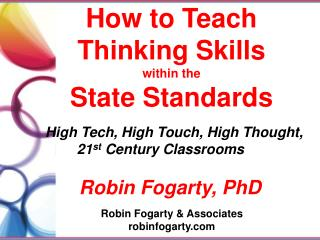 How to Teach  T hinking Skills within the  State Standards