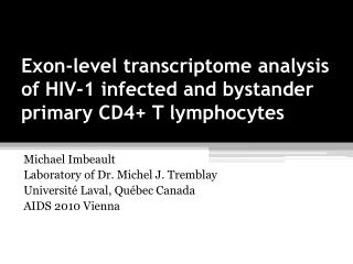 Exon-level transcriptome analysis of HIV-1 infected and bystander primary CD4+ T lymphocytes