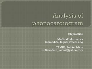 Analysis of phonocardiogram