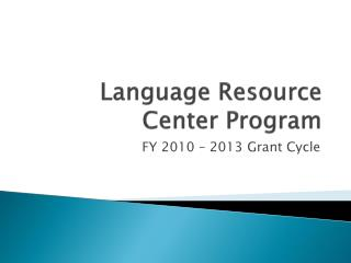Language Resource Center Program