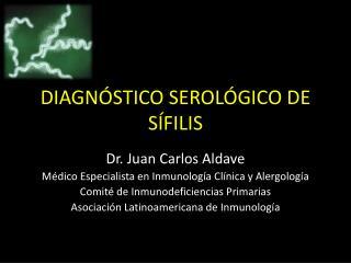 DIAGNÓSTICO SEROLÓGICO DE SÍFILIS