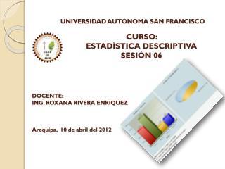 CURSO:  ESTADÍSTICA DESCRIPTIVA SESIÓN 06