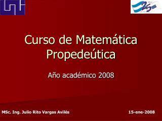 Curso de Matemática Propedeútica