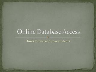 Online Database Access