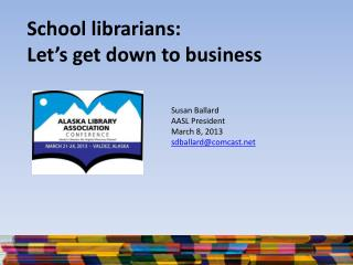 School librarians: Let's get down to business