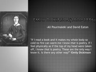 Emily Dickinson(1830-1886)