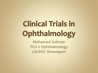 Clinical Trials in Ophthalmology