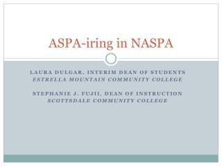 ASPA-iring in NASPA