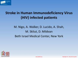 Stroke in Human Immunodeficiency Virus (HIV) infected patients