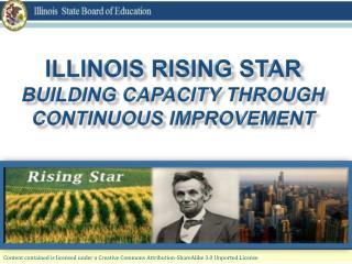 Illinois Rising Star  Building Capacity through Continuous Improvement