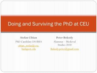 Doing and Surviving the PhD at CEU