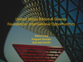 United States National Science Foundation: International Opportunities
