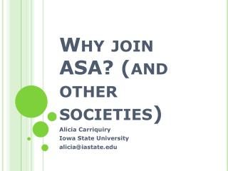 Why join ASA? (and other societies)