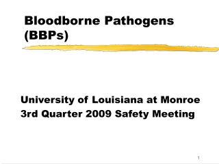 Bloodborne Pathogens BBPs