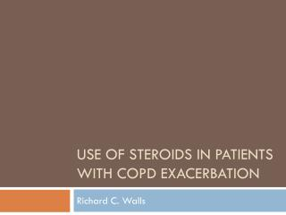 Use of Steroids in Patients with COPD Exacerbation