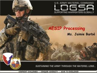 AESIP Processing Ms. Jaimie Barb
