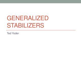 Generalized Stabilizers