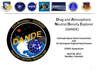 D rag and  A tmospheric  N eutral D ensity  E xplorer (DANDE )