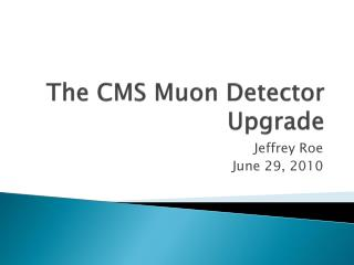 The CMS Muon Detector Upgrade