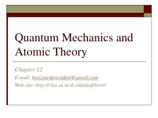Quantum Mechanics and Atomic Theory
