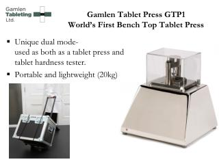 Gamlen  Tablet Press GTP1 World�s First Bench Top Tablet Press