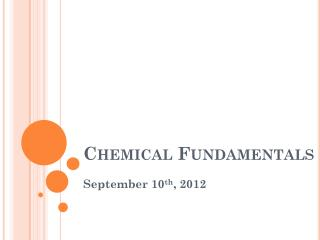 Chemical Fundamentals