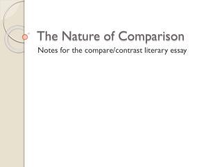 The Nature of Comparison