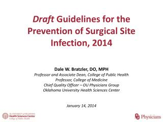 Draft  Guidelines for the Prevention of Surgical Site Infection, 2014