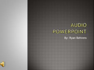 Audio  powerpoint