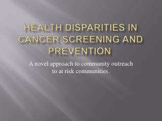Health Disparities in cancer screening and prevention