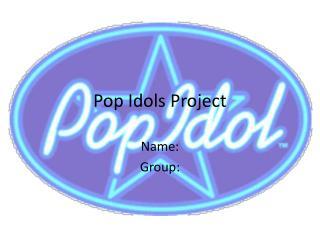 Pop Idols Project