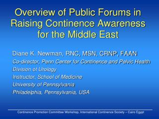 Overview of Public Forums in Raising Continence Awareness for the Middle East