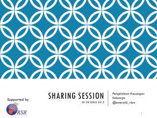 Sharing Session 20 Oktober 2013