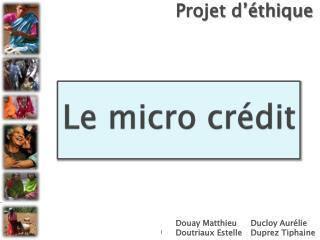 Le micro crédit