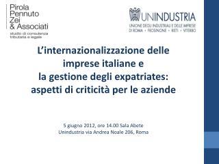 L'internazionalizzazione delle imprese italiane e  la gestione degli  expatriates :