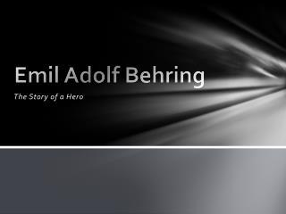 Emil Adolf Behring