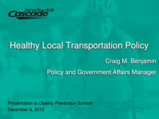 Healthy Local Transportation Policy