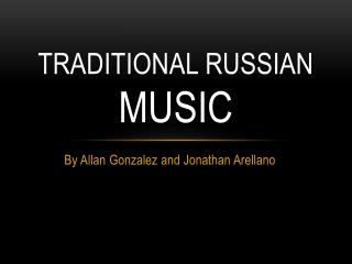 Traditional Russian MUSIC