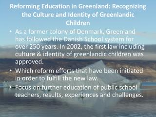 Reforming Education in Greenland: Recognizing the Culture and Identity of Greenlandic Children