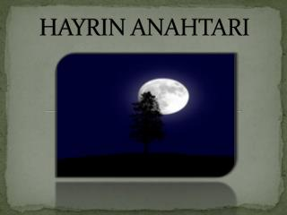 HAYRIN ANAHTARI