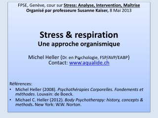 FPSE, Genève ,  cour sur  Stress : Analyse, Intervention,  Maîtrise