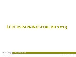 Ledersparringsforløb 2013