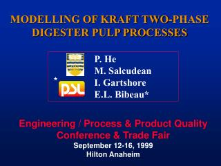MODELLING OF KRAFT TWO-PHASE DIGESTER PULP PROCESSES