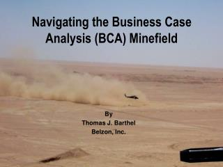 Navigating the Business Case Analysis BCA Minefield