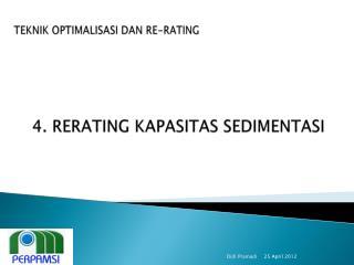 4. RERATING KAPASITAS SEDIMENTASI