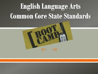 English Language Arts  Common Core State Standards