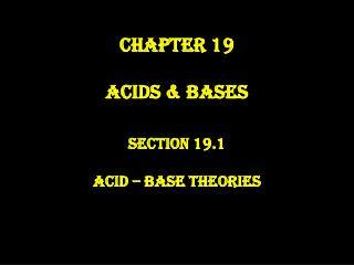 Chapter 19 Acids & Bases