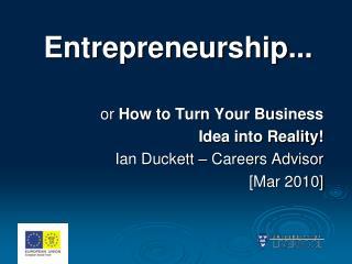 Entrepreneurship...