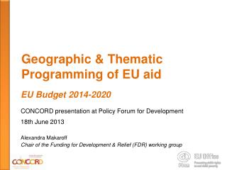 Geographic  &  Thematic Programming of EU  aid